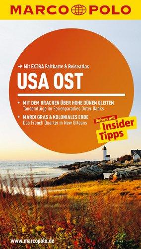 MARCO POLO Reiseführer USA Ost: Reisen mit Insider-Tipps. Mit EXTRA Faltkarte & Reiseatlas