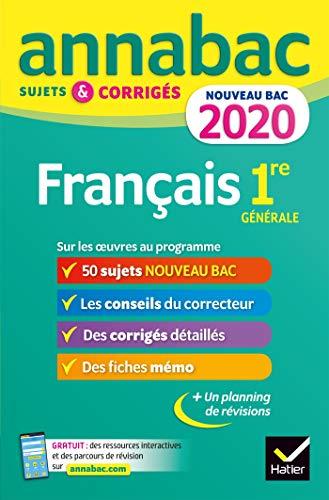 Annales Annabac 2020 Français 1re générale: sujets et corrigés pour le nouveau bac français