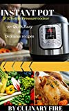 #7: Instant Pot: IP Electric Pressure Cooker: 70+ Quick, Easy, Delicious and Healthy Recipes