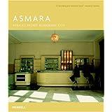 Asmara: Africa's Secret Modernist City
