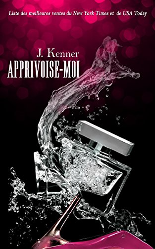 APPRIVOISE-MOI par [Kenner, J.]