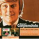 Musik, das ist mein Leben 1969-1970: Ich geb' mir selbst 'ne Party / Howard Carpendale