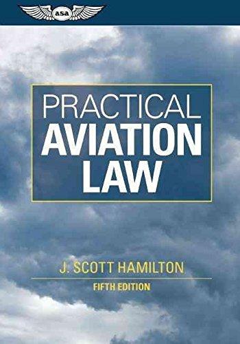 [(Practical Aviation Law)] [By (author) J. Scott Hamilton] published on (February, 2011)