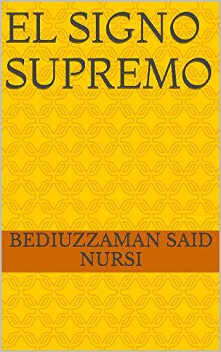 El Signo Supremo (La Colección Risale-i Nur en Español nº 11)