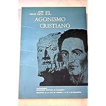 El agonismo cristiano: San Agustín y Miguel de Unamuno (Bibliotheca salmanticensis. Estudios)