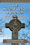 The Sister Fidelma Mysteries: Essays on the Historical Novels of Peter Tremayne