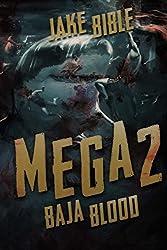 Mega 2: Baja Blood: Volume 2