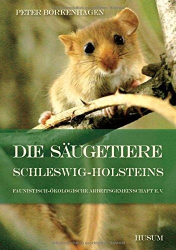 Die Säugetiere Schleswig-Holsteins