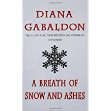 A Breath of Snow and Ashes (Outlander Series #6) by Diana Gabaldon