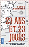 23 ans et 23 jours par Berthier