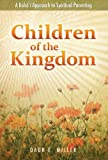 Image de Children of the Kingdom: A Bahai Approach to Spiritual Parenting