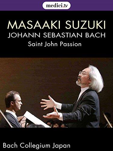 bach-st-john-passion-masaaki-suzuki-bach-collegium-japan