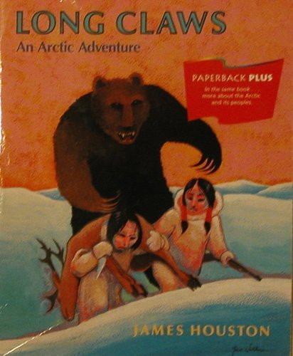 Long claws: An Arctic adventure (Invitations to literacy)