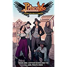 Raven Pirate Princess: Captain Raven and the All-Girl Pirate Crew #TPB 1 (Princeless)