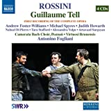 Rossini : Guillaume Tell - First Recording of the Complete Opera