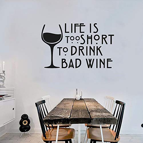 jiuyaomai Wein Wandtattoo Zitate Das Leben ist zu kurz, um schlechten Wein zu Trinken Vinyl Wandaufkleber Küche Fenster Dekor Interior Art DIY68x42cm