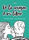 De tu corazón a mi libro par Pablo Piñeiro Taboada