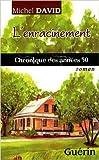 L'Enracinement - Chronique des Annees 50 de David Michel ( 1 janvier 2001 )