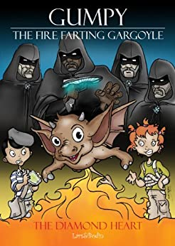 The Diamond Heart. Gumpy - The Fire Farting Gargoyle. (English Edition) par [Bodin, Lars]