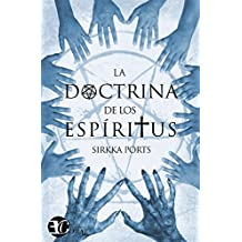 LA DOCTRINA DE LOS ESPÍRITUS (Spanish Edition)