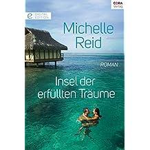 Insel der erfüllten Träume: Digital Edition