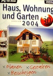 Haus, Wohnung und Garten 2004