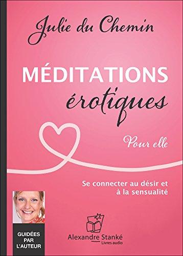 Meditations erotiques- Pour elle - Livre audio CD par Julie du Chemin