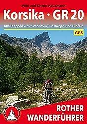 Korsika - GR 20: Alle Etappen mit Einstiegen, Gipfeln und Varianten. Mit GPS-Daten (Rother Wanderführer)