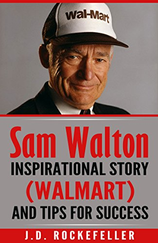 sam-walton-inspirational-story-walmart-and-tips-for-success-jd-rockefellers-book-club-english-editio