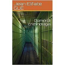 Domini di criminologia (Italian Edition)