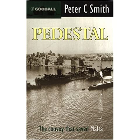 Pedestal: The Convoy That Saved Malta