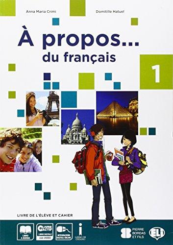 A propos... du francais. Con grammaire. Per la Scuola media. Con e-book. Con espansione online: 1