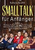 Smalltalk für Anfänger: ☛ zum Meistern von Gesprächen