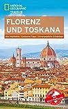 NATIONAL GEOGRAPHIC Reiseführer Florenz und Toskana: Das ultimative Reisehandbuch mit über 500 Adressen und praktischer Faltkarte zum Herausnehmen für alle Traveler. (National Geographic Traveler) - Tim Jepson