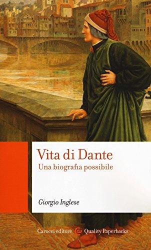 scaricare ebook gratis Vita di Dante. Una biografia possibile PDF Epub