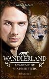 Wandlerland (Academy of Shapeshifters)