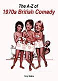 The A-Z of 1970s British Comedy (English Edition)