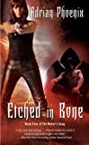 (Etched in Bone) By Phoenix, Adrian (Author) mass_market on (02 , 2011) bei Amazon kaufen
