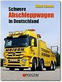 Schwere Abschleppwagen in Deutschland