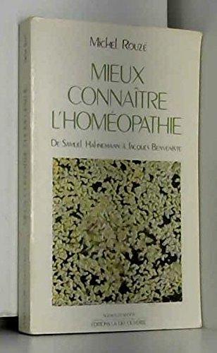 Mieux connaitre l'homéopathie par Rouze M