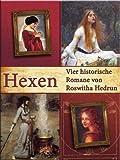 Hexen: Vier historische Romane