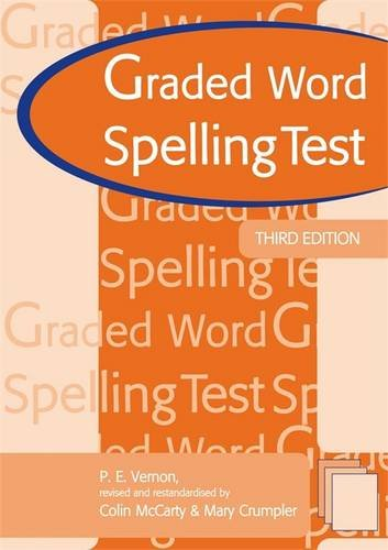 Graded Word Spelling Test 3rd edn: Test Booklet por Mary Crumpler