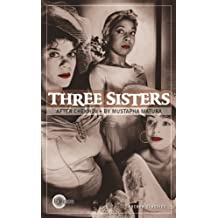 Three Sisters. After Chekhov.