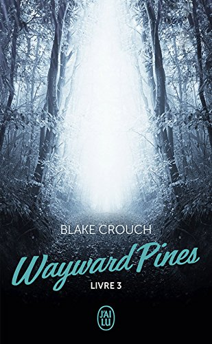 Wayward Pines (Livre 3)