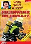 Willi wills wissen - Feuerwehr im Ein...