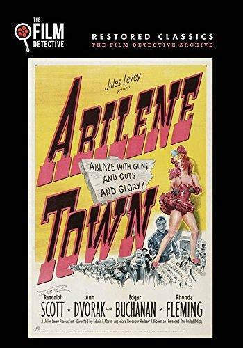 Abilene Town (The Film Detective Restored Version) by Randolph Scott