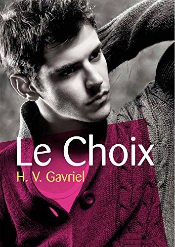 Le Choix par H. V. Gavriel