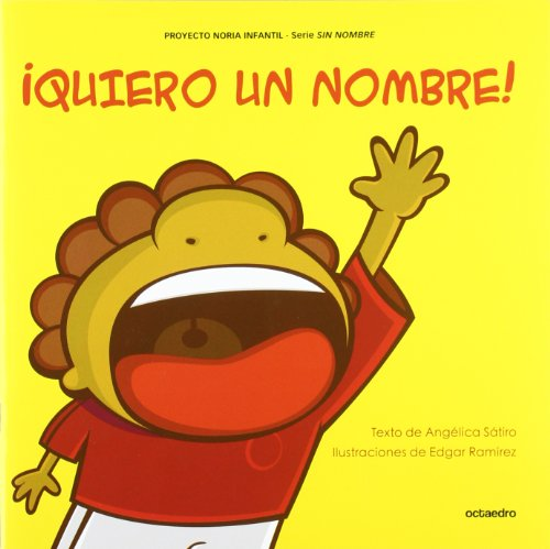 ¡Quiero un nombre! (Proyecto Noria Infantil) - 9788499211411
