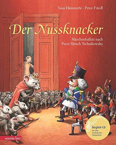 rchenballett nach Peter Iljitsch Tschaikowsky (Musikalisches Bilderbuch mit CD) ()
