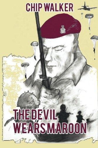 The Devil Wears Maroon by Chip Walker (2015-11-11)